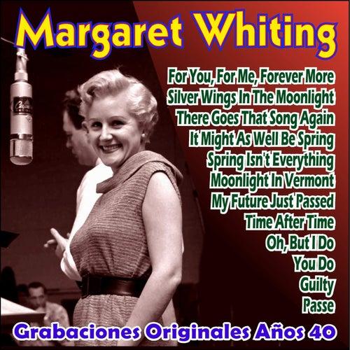 Grabaciones Originales Años 40 by Margaret Whiting
