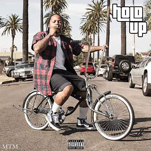 Hold Up - Single by TeeCee4800