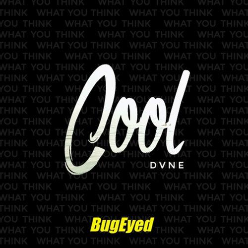 Cool by Dvne
