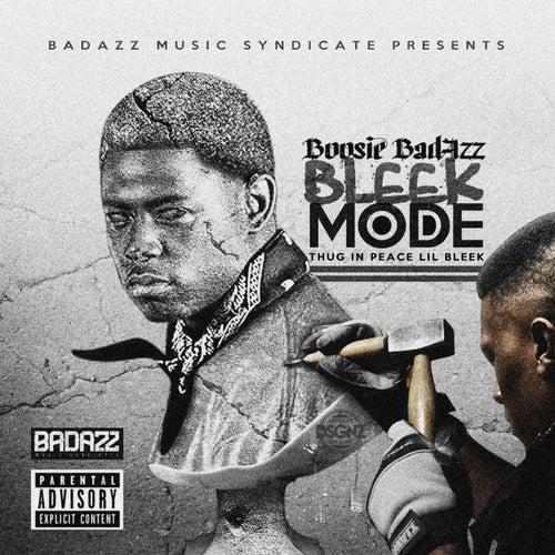 Bleek Mode (Thug In Peace Lil Bleek) von Boosie Badazz