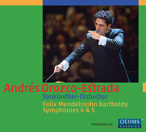 Mendelssohn: Symphonies Nos. 4 & 5 by Tonkünstlerorchester