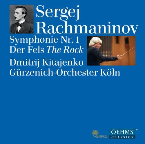 Rachmaninov: Symphony No. 1, Op. 13 & Der Fels, Op. 7 von Gürzenich-Orchester Köln