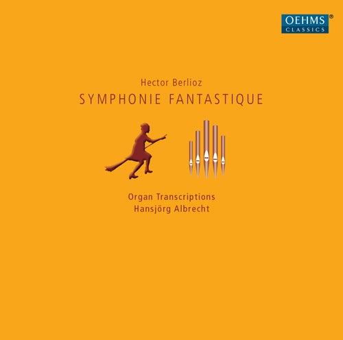 Berlioz: Symphonie fantastique, Op. 14 by Hansjörg Albrecht