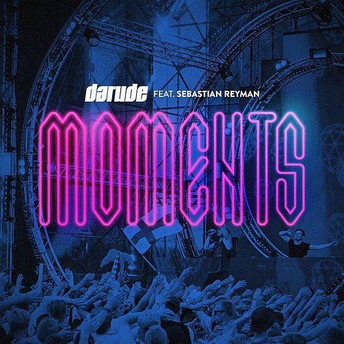 Moments (feat. Sebastian Reyman) de Darude