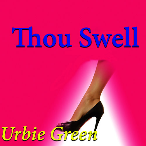 Thou Swell di Urbie Green