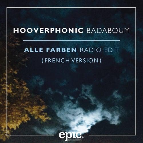 Badaboum (Alle Farben Remix (French Version)) von Hooverphonic