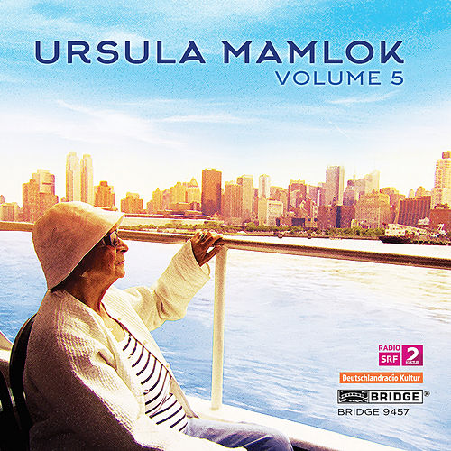 Music of Ursula Mamlok, Vol. 5 von Various Artists