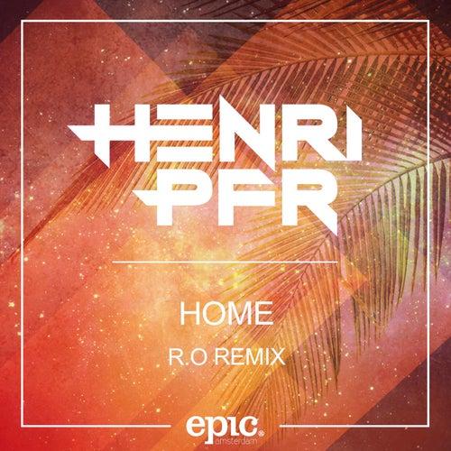 Home (R.O Remix) de Henri Pfr