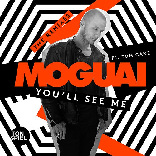 You'll See Me (feat. Tom Cane) (The Remixes) von Moguai