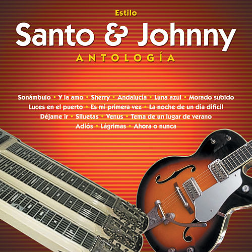 Antología by Santo and Johnny