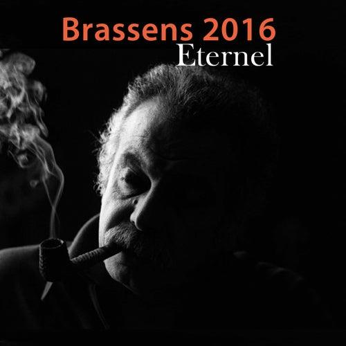 Brassens 2016 (Eternel) de Georges Brassens