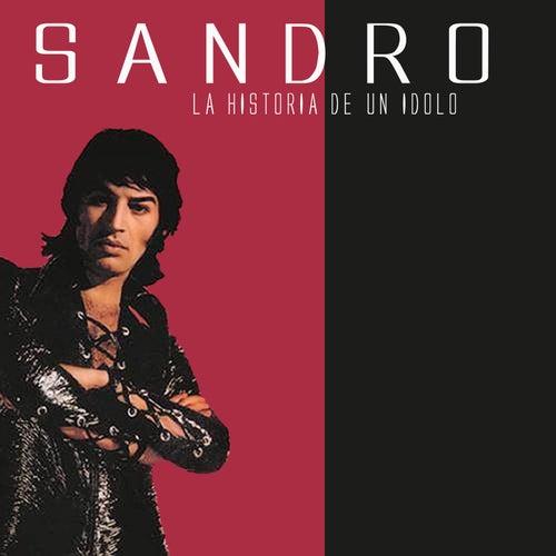 La Historia de un Ídolo von Sandro