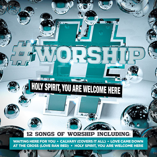 #Worship: Holy Spirit, You Are Welcome Here von Elevation