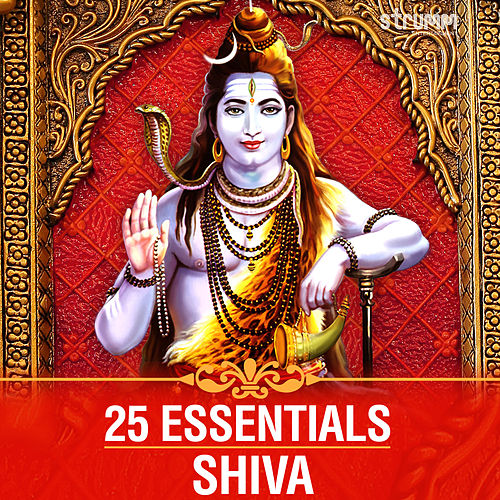 25 Essentials - Shiva by Various Artists