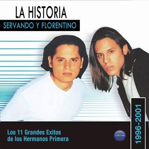 La Historia - Los 11 Grandes Exitos de los Hermanos Primera by Servando Y Florentino