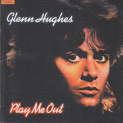 Play Me Out de Glenn Hughes