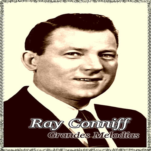 Ray Conniff - Grandes Melodías de Ray Conniff