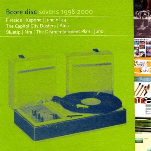 Bcore Disc Sevens 1998-2000 de Various Artists