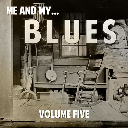 Me and My Blues, Vol. 5 de Various Artists