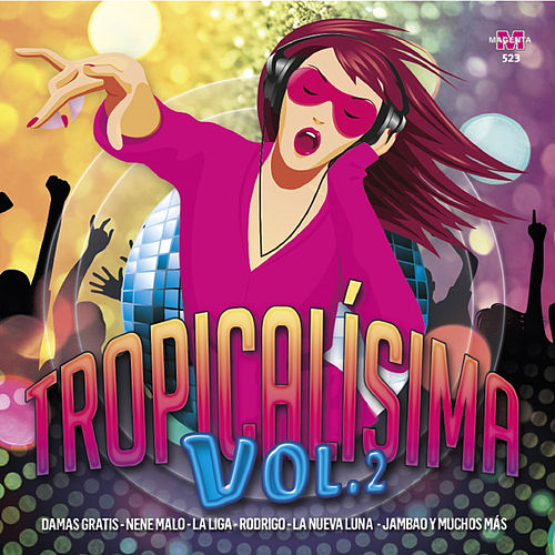 Tropicalísima, Vol. 2 de Various Artists