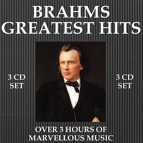 Brahms Greatest Hits by Various Artists