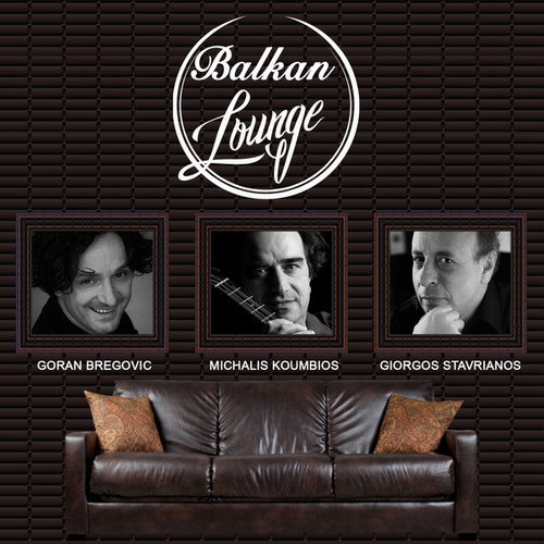 Balkan Lounge by Various Artists