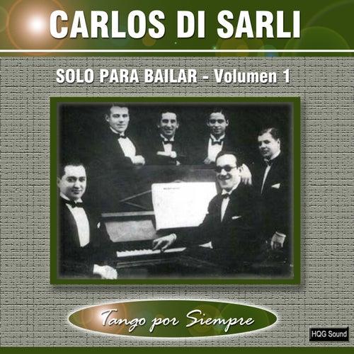 Solo para Bailar, Vol. 1 by Carlos DiSarli