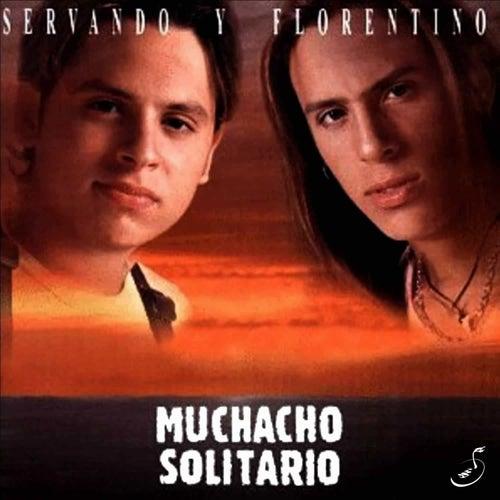 Muchacho Solitario by Servando Y Florentino