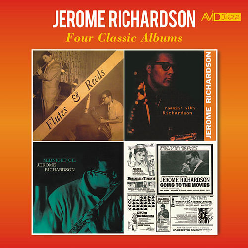 Four Classic Albums (Flutes & Reeds / Roamin' with Richardson / Midnight Oil / Going to the Movies) [Remastered] de Jerome Richardson
