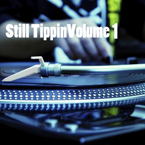 Still Tippin', Vol. 1 de Various Artists