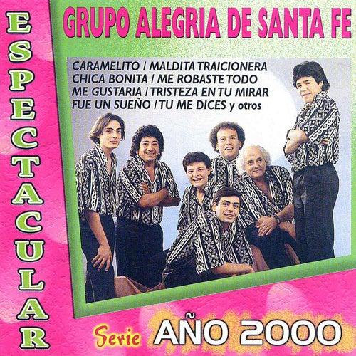 Serie Año 2000 Espectacular by Grupo Alegría de Santa Fe