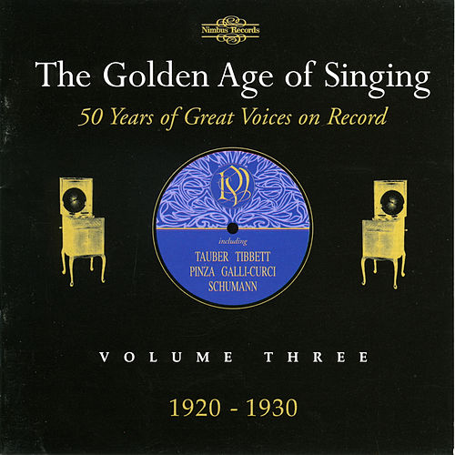 The Golden Age of Singing, Vol. 3 de Various Artists
