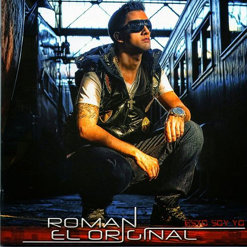 Esto Soy Yo de Roman El Original