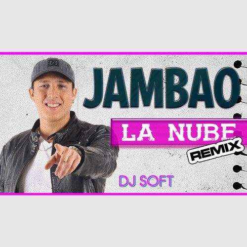 La Nube (Remix) de Jambao
