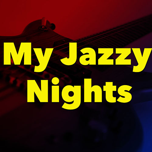 My Jazzy Nights de Various Artists