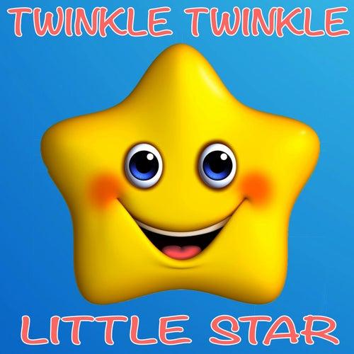 Twinkle Twinkle Little Star by Twinkle Twinkle Little Star