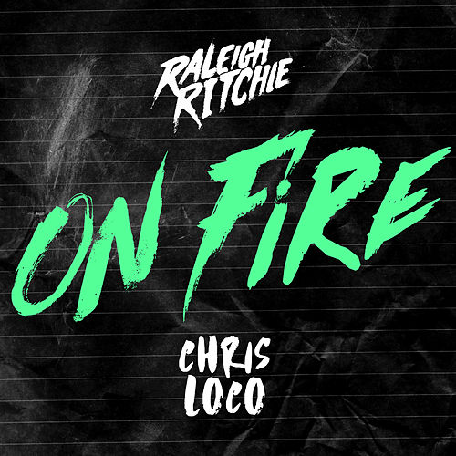 On Fire de Raleigh Ritchie