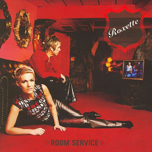 Room Service (Deluxe Version) de Roxette