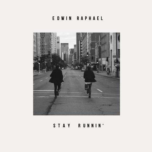 Stay Runnin' (feat. Piotr) by Edwin Raphael