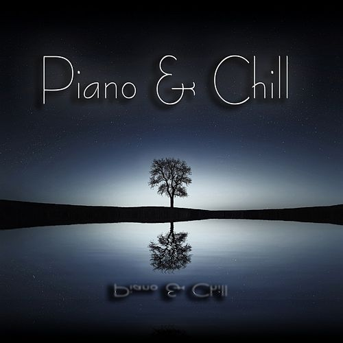 Piano & Chill de Various Artists