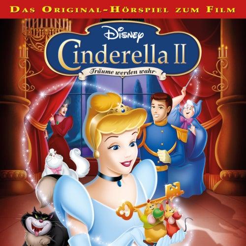Cinderella 2 - Träume werden wahr von Cinderella