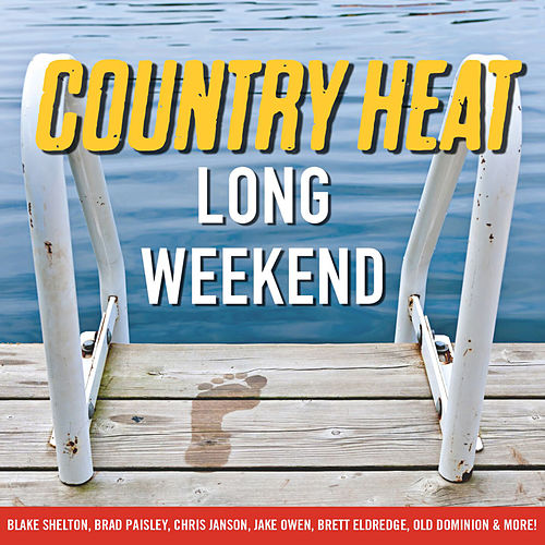 Country Heat: Long Weekend by Various Artists