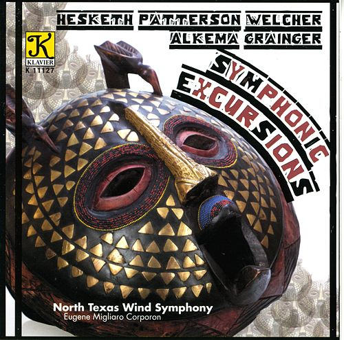 NORTH TEXAS WIND SYMPHONY: Symphonic Excursions von Eugene Migliaro Corporon
