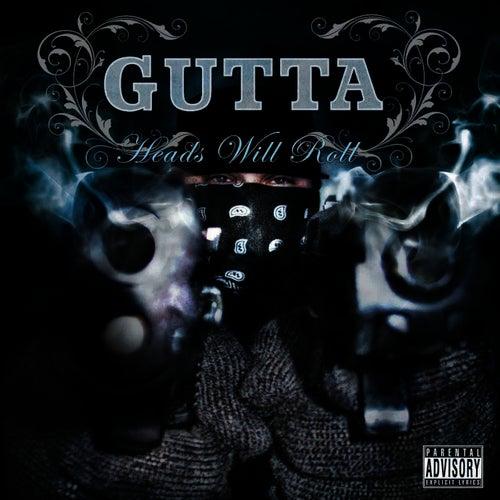 Heads Will Roll de Gutta