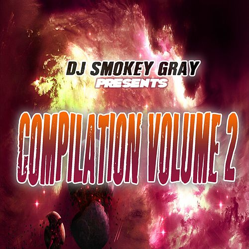 DJ Smokey Gray Presents Compilation Album Volume 2 von Bizarre