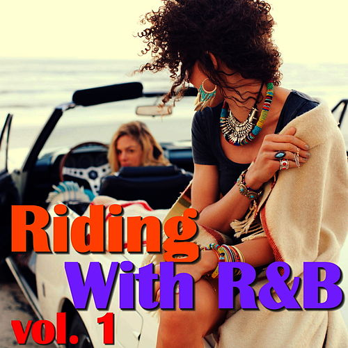 Riding With R&B, vol. 1 by Various Artists