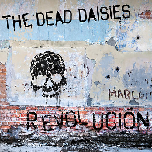 Revolución by The Dead Daisies