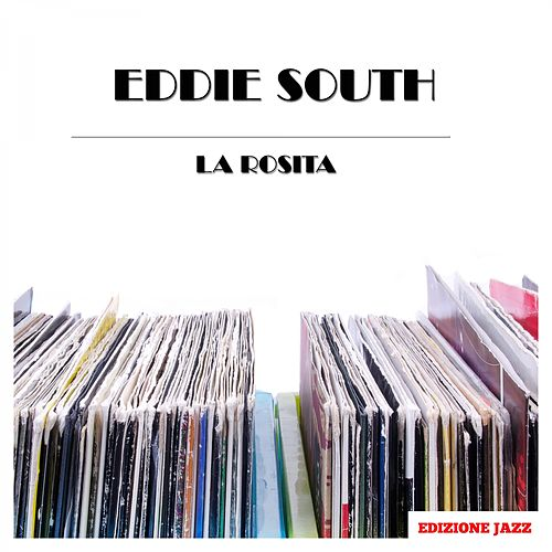La Rosita de Eddie South