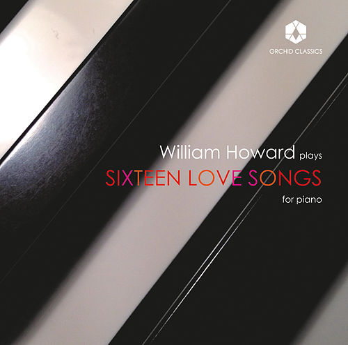 Sixteen Love Songs by William Howard