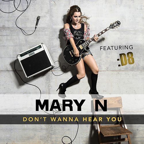 Don't Wanna Hear You (feat. D8) by Maryn